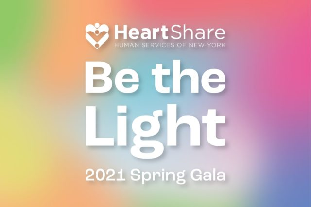 2021 HeartShare Virtual Gala_Be the Light